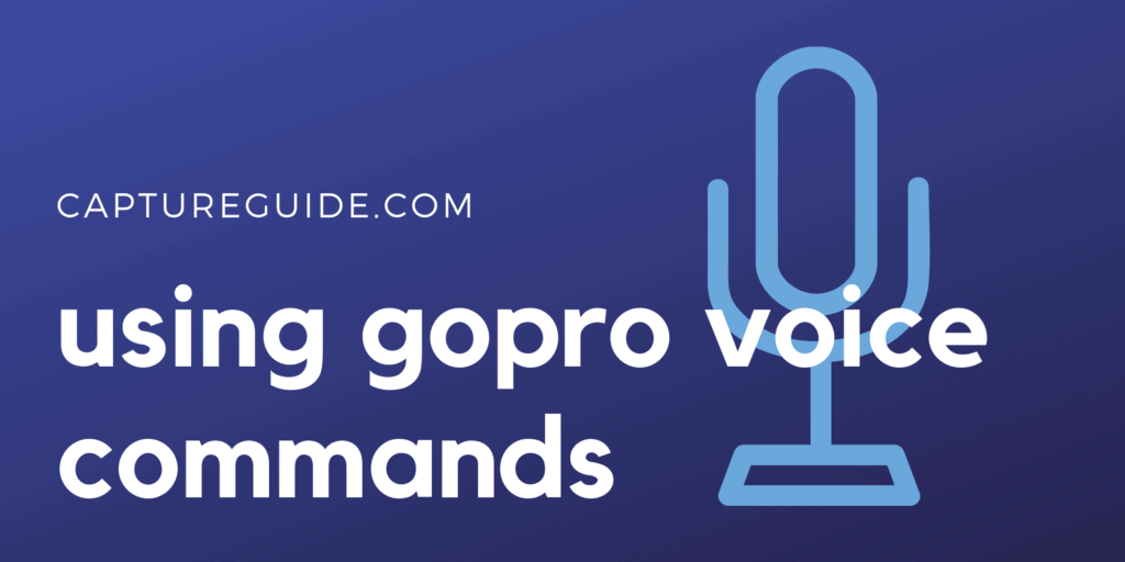 using gopro voice commands featured image